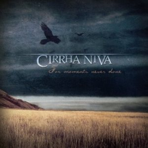 Cirrha Niva - For Moments Never Done cover art