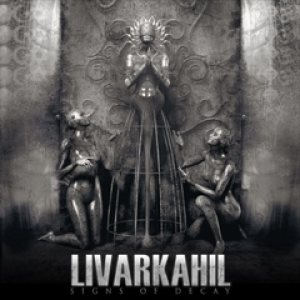 Livarkahil - Signs of Decay cover art