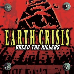 Earth Crisis - Breed the Killers cover art