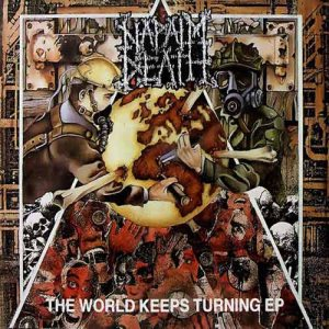 Napalm Death - The World Keeps Turning EP cover art