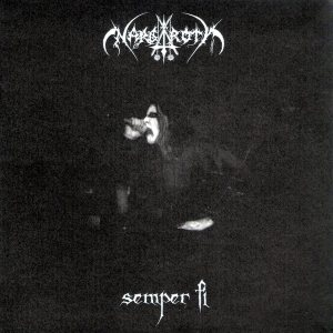 Nargaroth - Semper Fi / Anthem of the Black Knight cover art
