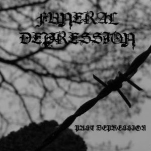 Funeral Depression - Past Depression cover art