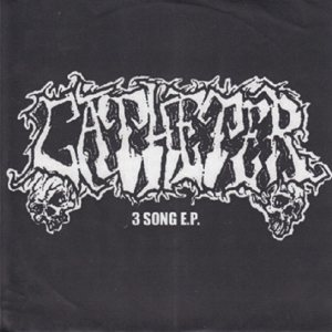 Catheter - 3 Song E.P. / Blinded by the Cross cover art