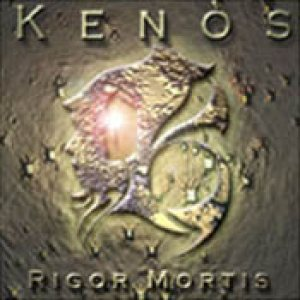 Kenos - Rigor Mortis cover art