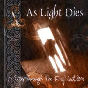 As Light Dies - A Step Through the Reflection cover art