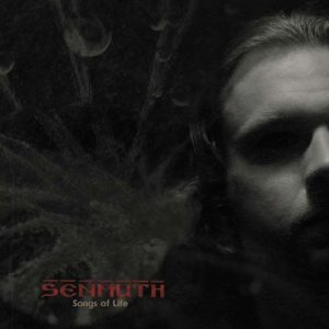 Senmuth - Life of Songs/Songs of Life (2004-2007)