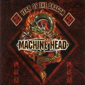 Machine Head - Year of the Dragon cover art