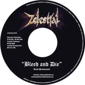 Zelestial - Bleed and Die cover art