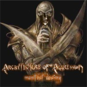 Architecture Of Aggression - Manifest Destiny cover art