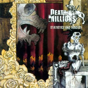 Death Of Millions - Statistics and Tragedy cover art