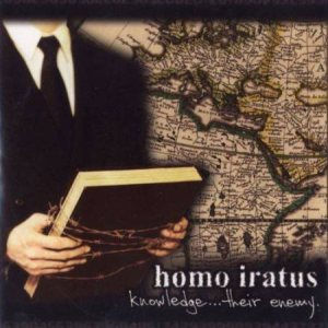 Homo Iratus - Knowledge... Their Enemy cover art