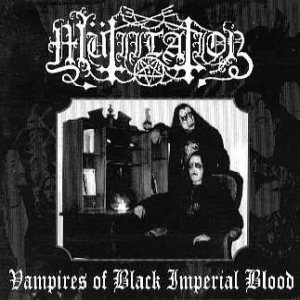 Mutiilation - Vampires of Black Imperial Blood cover art