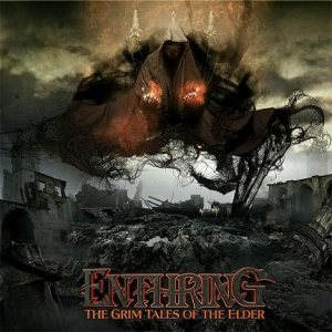 Enthring - The Grim Tales of the Elder cover art
