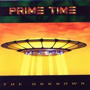 Prime Time - The Unknown