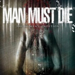 Man Must Die - The Human Condition cover art
