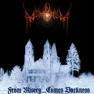 In Memorium - From Misery...Comes Darkness cover art