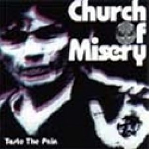 Church of Misery - Taste the Pain