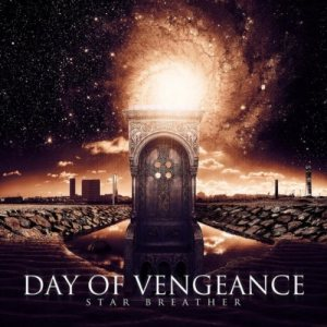 Day Of Vengeance - Star Breather