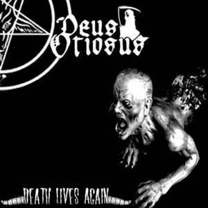 Deus Otiosus - Death Lives Again cover art