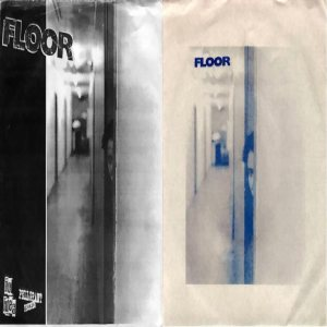 Floor - Floor / Tired from Now On cover art