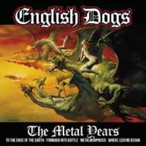 English Dogs - The Metal Years cover art