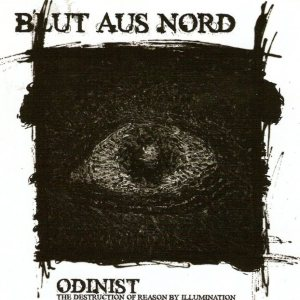 Blut Aus Nord - Odinist - The Destruction of Reason by Illumination cover art
