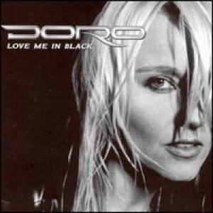 Doro - Love Me in Black cover art