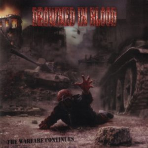 Drowned In Blood - The Warfare Continues cover art