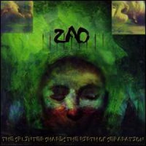Zao - The Splinter Shards the Birth of Separation cover art