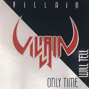 Villain - Only Time Will Tell cover art