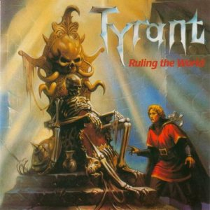 Tyrant - Ruling the World cover art