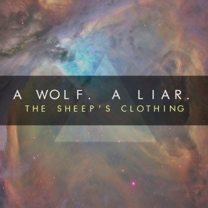 A Wolf. A Liar. - The Sheep's Clothing cover art