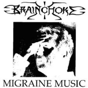 Brainchoke - Migraine Music cover art