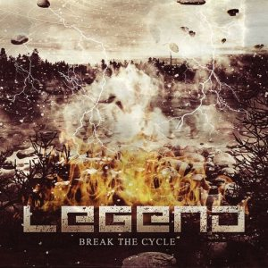 Legend - Break the Cycle cover art