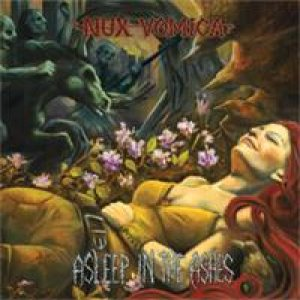 Nux Vomica - Asleep in the Ashes cover art
