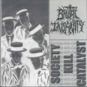 Brutal Insanity - Anti Psalms / Society Kill Catalyst cover art