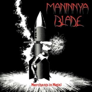 Maninnya Blade - Merchants in Metal cover art