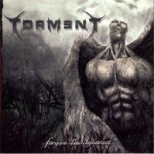 Torment - Forgive the Ignorant cover art