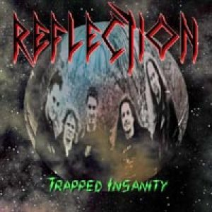 Reflection - Trapped Insanity cover art