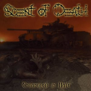 Scent Of Death - Entangled in Hate cover art