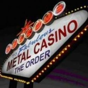 The Order - Metal Casino cover art