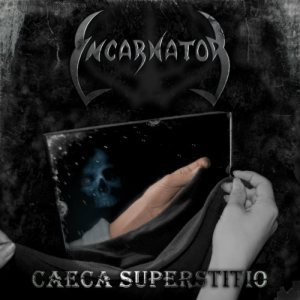 Incarnator - Caeca Superstitio cover art