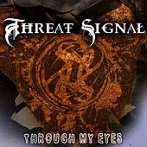 Threat Signal - Through My Eyes cover art