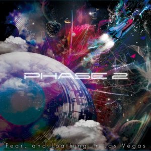 Fear, and Loathing in Las Vegas - PHASE 2 cover art