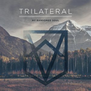 My Ransomed Soul - Trilateral cover art