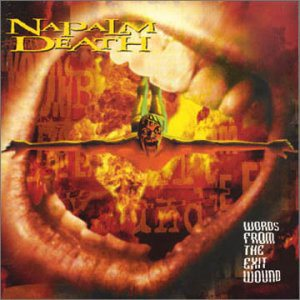 Napalm Death - Words From the Exit Wound cover art