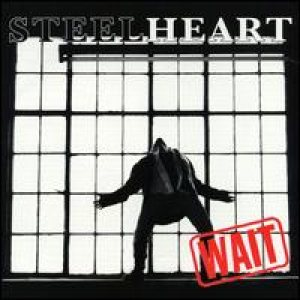 Steelheart - Wait cover art