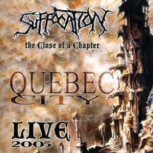 Suffocation - The Close of a Chapter cover art