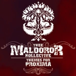 Thee Maldoror Kollective - Themes for Proxima cover art
