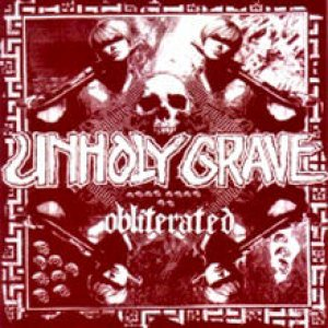Unholy Grave - Obliterated cover art